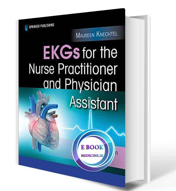 دانلود کتاب EKGs for the Nurse Practitioner and Physician Assistant 2021 (Original PDF)