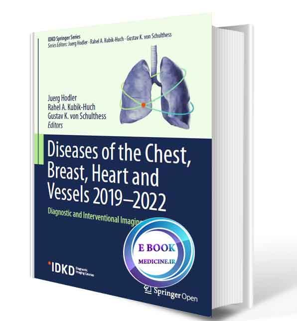 دانلود کتاب Diseases of the Chest, Breast, Heart and Vessels 2019-2022: Diagnostic and Interventional Imaging(ORIGINAL PDF)