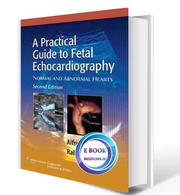 دانلود کتابA Practical Guide to Fetal Echocardiography: Normal and Abnormal Hearts (ORIGINAL PDF) (2)
