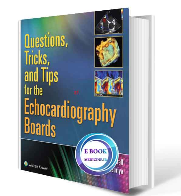 دانلود کتابQuestions, Tricks, and Tips for the Echocardiography Boards (ORIGINAL PDF)