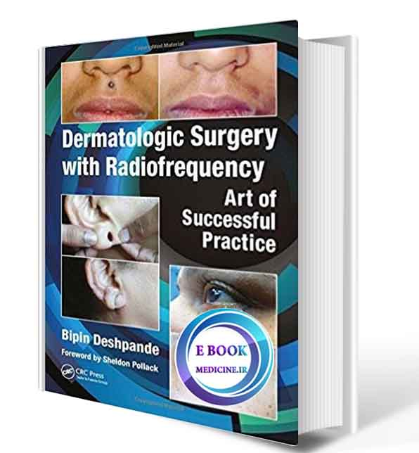 دانلود کتابDermatologic Surgery with Radiofrequency: Art of Successful Practice 2018( PDF) (2)