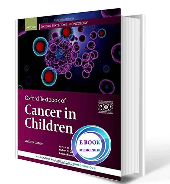 دانلود کتابOxford Textbook of Cancer in Children (Oxford Textbooks in Oncology) 7th Edition-2020(Original PDF)