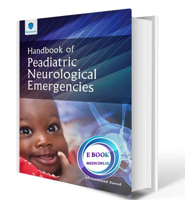 دانلود کتاب Handbook of Pediatric Neurological Emergency 2020(ORIGINAL PDF)