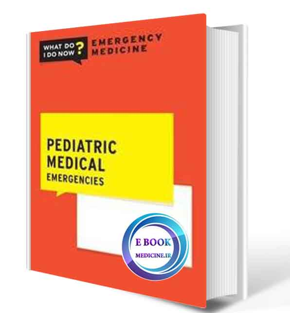 دانلود کتاب Pediatric Medical Emergencies2020(ORIGINAL PDF)