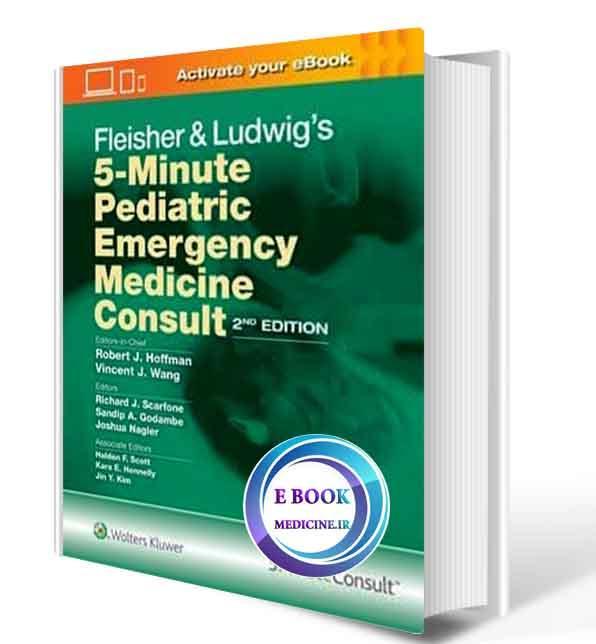 دانلود کتاب Fleisher & Ludwig's 5-Minute Pediatric Emergency Medicine Consult 2019( PDF)