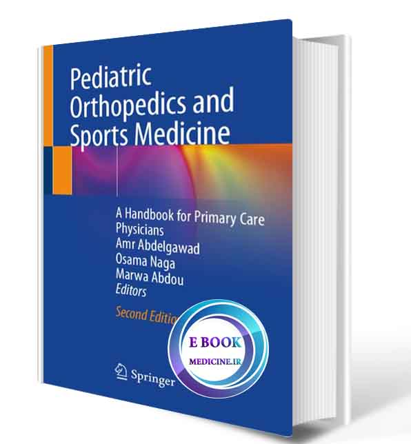 دانلود کتابPediatric Orthopedics and Sports Medicine: A Handbook for Primary Care Physicians 2nd 2021 (ORIGINAL PDF)