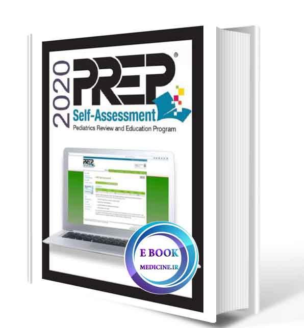 دانلود کتابPREP ® Self-Assessment ,AAP (American Academy of Pediatrics) 2020(ORIGINAL PDF)