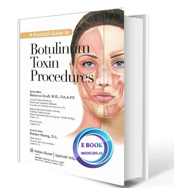 دانلود کتابA Practical Guide to Botulinum Toxin Procedures (Cosmetic Procedures for Primary Care) (ORIGINAL PDF)
