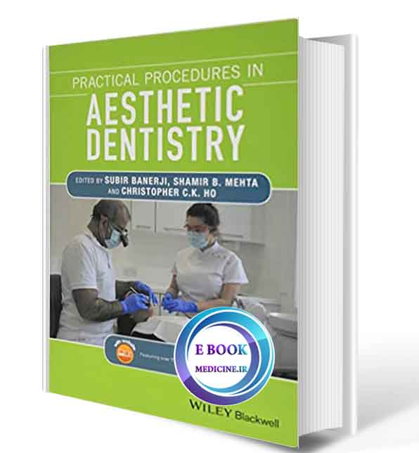 دانلود کتاب Practical Procedures in Aesthetic Dentistry2017 ( ORIGINAL PDF)