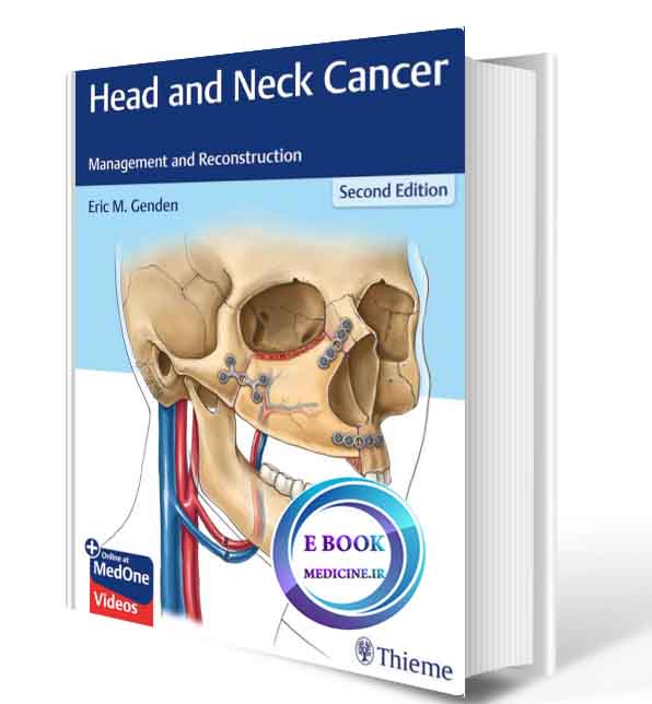 دانلود کتاب  Head and Neck Cancer: Management and Reconstruction 2020(ORIGINAL PDF)