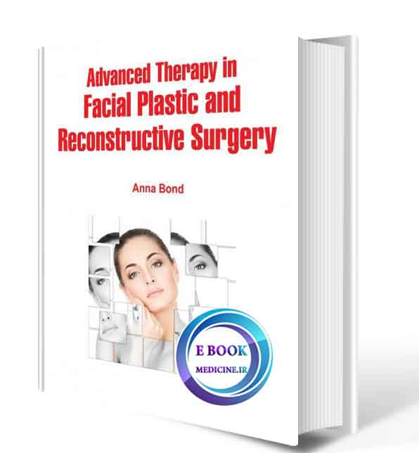 دانلود کتابAdvanced Therapy in Facial Plastic and Reconstructive Surgery2018(ORIGINAL PDF)