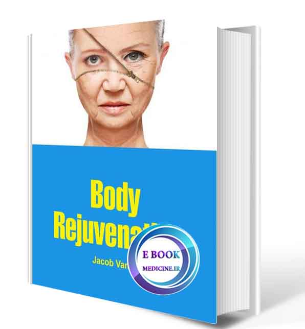 دانلود کتابBody Rejuvenation2019(ORIGINAL PDF)