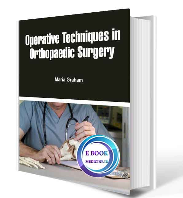 دانلود کتابOperative Techniques in Orthopaedic Surgery2018 (ORIGINAL PDF)