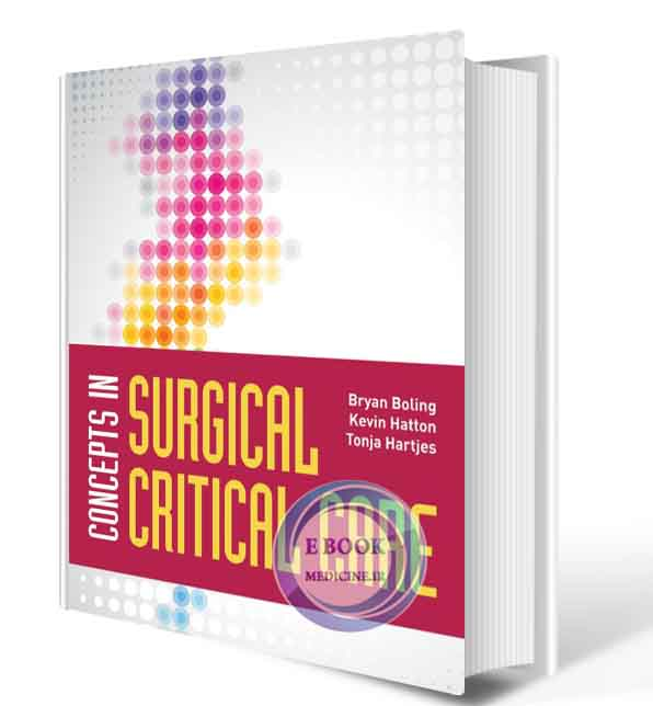 دانلود کتاب Concepts in Surgical Critical Care,2021(ORIGINAL PDF)