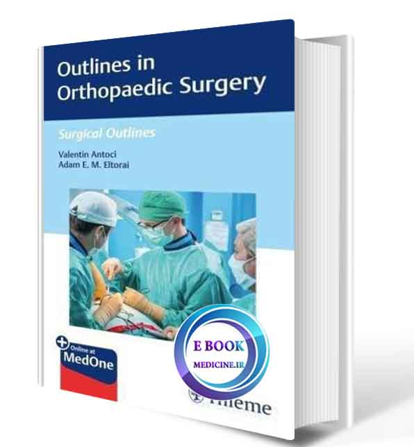 دانلود کتاب  Outlines in Orthopaedic Surgery (Surgical Outlines Book 1) 1st 2020 (ORIGINAL PDF)