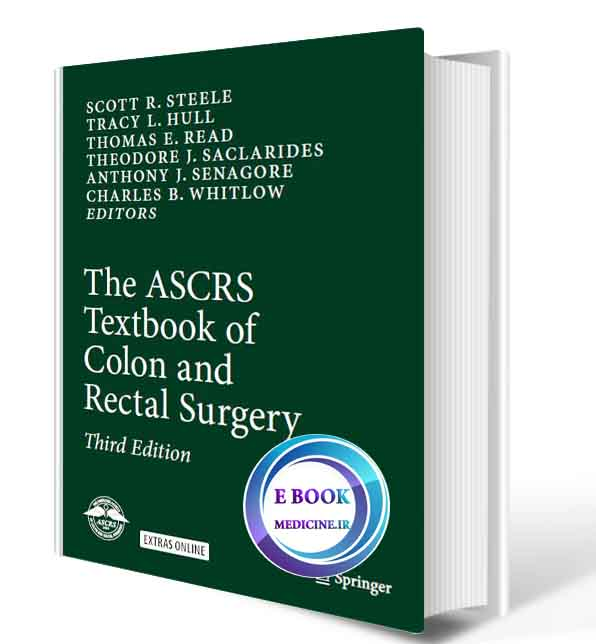 دانلود کتاب The ASCRS Textbook of Colon and Rectal Surgery 3rd(Original PDF)