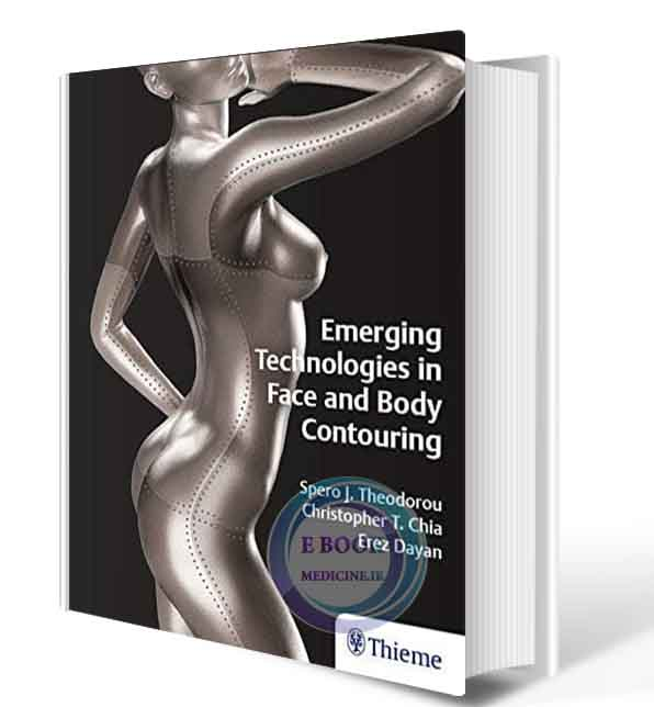 دانلود کتاب Emerging Technologies in Face and Body Contouring2020( ORIGINAL PDF)