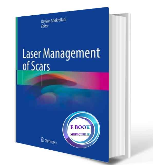 دانلود کتاب Laser Management of Scars2020 (Original PDF)