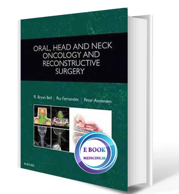 دانلود کتاب Oral, Head and Neck Oncology and Reconstructive Surgery 2018( PDF)