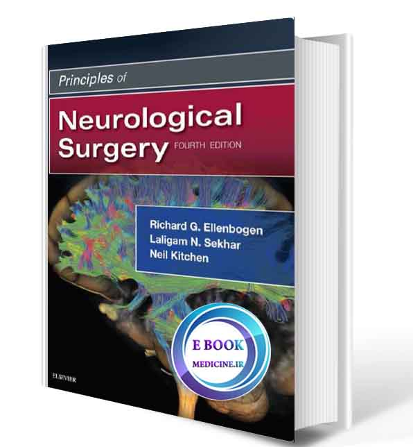 دانلود کتاب Principles of Neurological Surgery2018(ORIGINAL PDF)