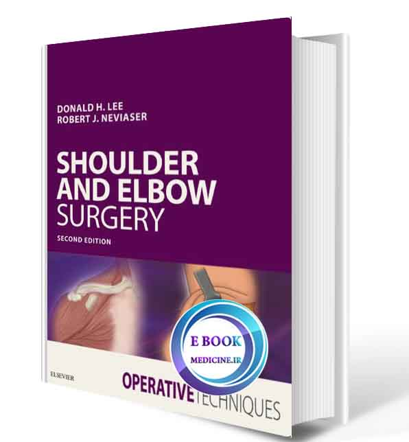 دانلود کتاب Operative Techniques: Shoulder and Elbow Surgery 2019( PDF)