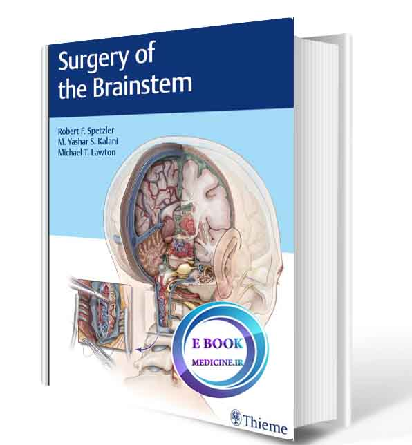 دانلود کتابSurgery of the Brainstem2020(ORIGINAL PDF)