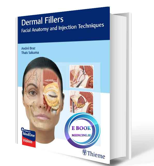 دانلود کتابDermal Fillers: Facial Anatomy and Injection Techniques2021(ORIGINAL PDF)