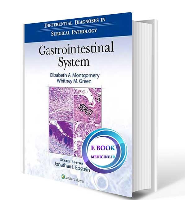 دانلود رایگان کتاب Differential Diagnoses in Surgical Pathology Gastrointestinal System 2016**