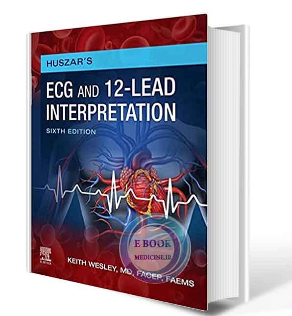 دانلود کتاب Huszar's ECG and 12-Lead Interpretation 6th Edition 2021( PDF)