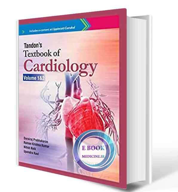 دانلود کتاب Tandon's Textbook of Cardiology   2019  (ORIGINAL PDF)