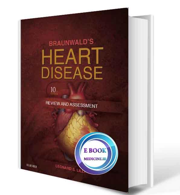 دانلود کتابBraunwald's Heart Disease Review and Assessment 2016(ORIGINAL PDF)