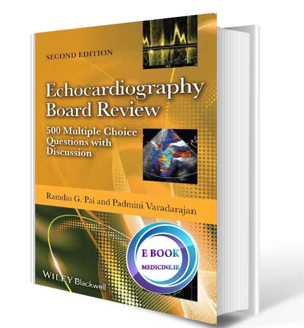 دانلود کتاب Echocardiography Board Review: 500 Multiple Choice Questions with Discussion(ORIGINAL PDF)