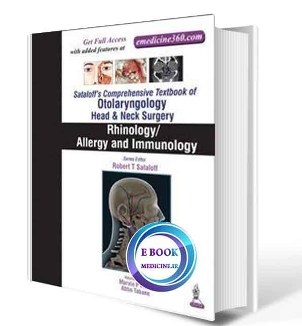 دانلود کتاب Sataloff's Comprehensive Textbook of Otolaryngology: Head & Neck Surgery: Rhinology/Allergy and Immunology (ORIGINAL PDF)