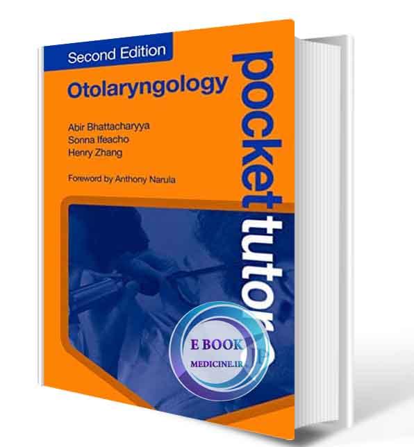 دانلود کتاب Pocket Tutor Otolaryngology: Second Edition   2019 (ORIGINAL PDF)