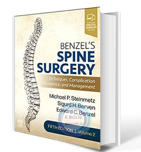 دانلود کتاب  Benzel's Spine Surgery, 2-Volume Set: Techniques, Complication Avoidance and Management 5th Edition 2022 (ORIGINAL PDF+video)