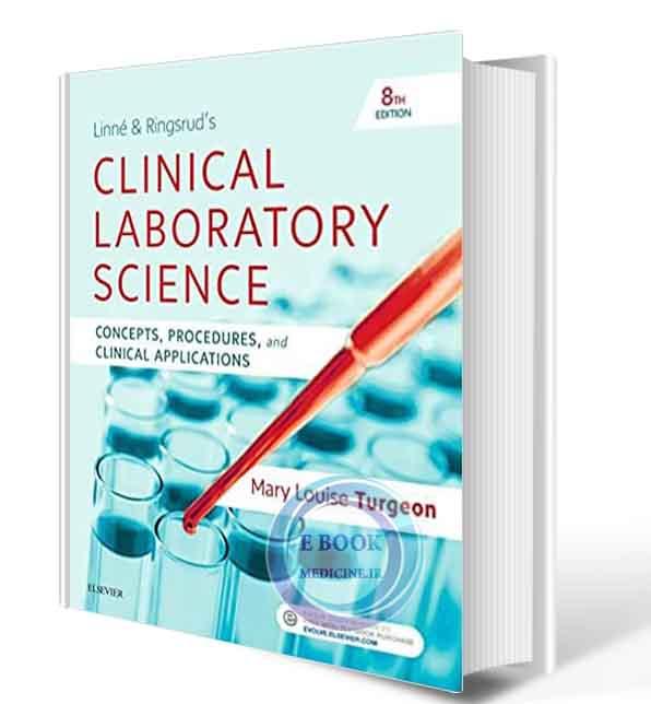 دانلود کتاب Linne & Ringsrud's Clinical Laboratory Science: Concepts, Procedures, and Clinical Applications 8th 2019 (Original PDF)