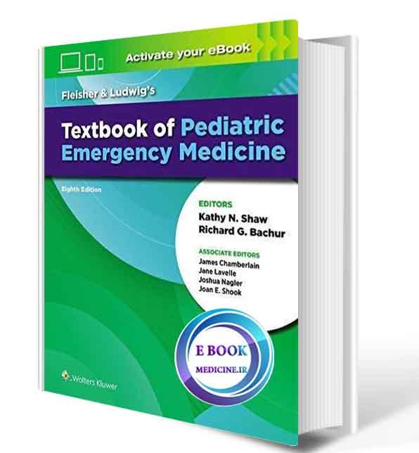 دانلود کتابfleisher & Ludwig's Textbook of Pediatric Emergency Medicine, 8th_2020(EPUB+ PDF)