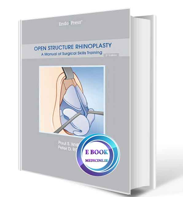 دانلود کتاب OPEN STRUCTURE RHINOPLASTY A Manual of Surgical Skills Training ( ORIGINAL PDF)