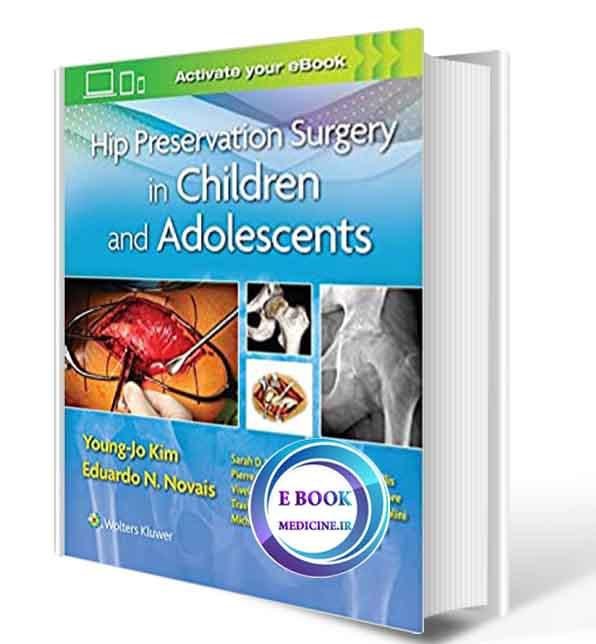 دانلود کتاب Hip Preservation Surgery in Children and Adolescents 2020 (epup+ PDF)
