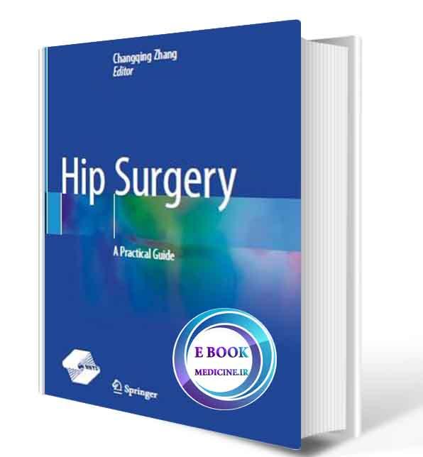 دانلود کتاب  Hip Surgery: A Practical Guide2020 (Original PDF)