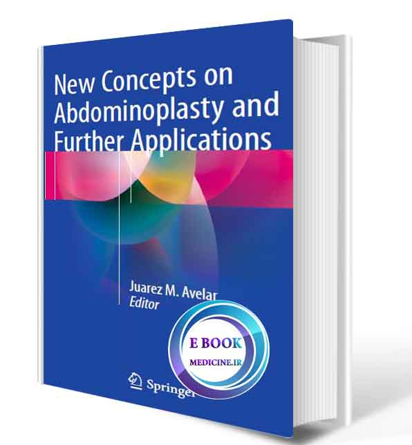 دانلود کتاب New Concepts on Abdominoplasty and Further Applications ( ORIGINAL PDF)