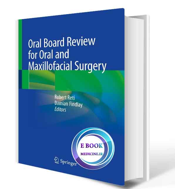 دانلود کتاب Oral Board Review for Oral and Maxillofacial Surgery: A Study Guide for the Oral Boards 2021 (Original PDF)