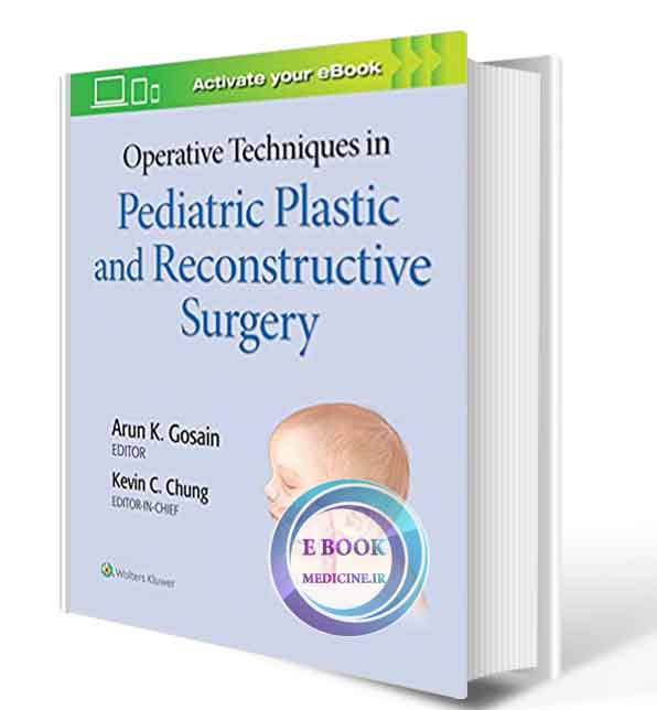دانلود کتاب Operative Techniques in Pediatric Plastic and Reconstructive Surgery 2019 (  PDF)