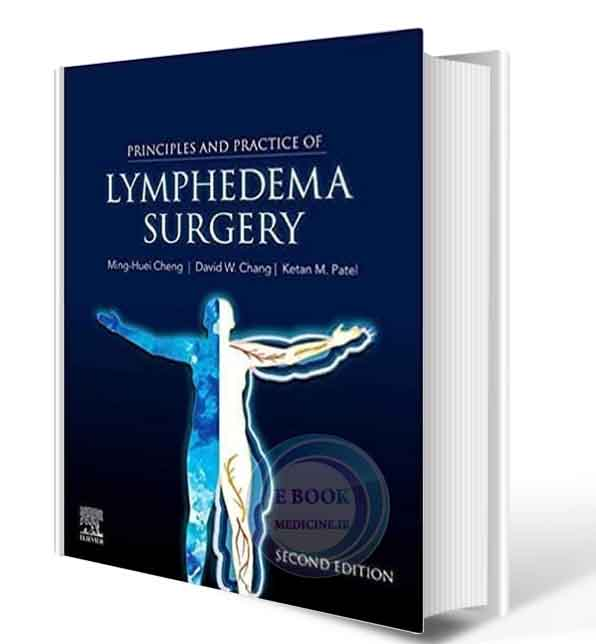 دانلود کتاب Principles and Practice of Lymphedema Surgery 2nd  2021(ORIGINAL PDF)