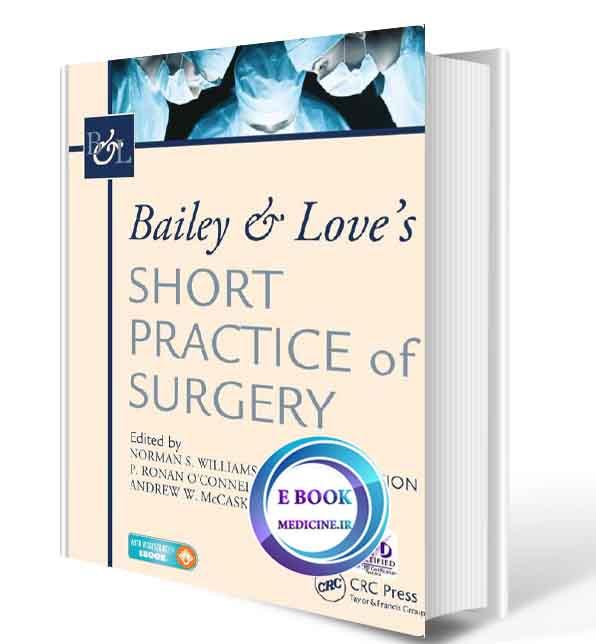 دانلود کتاب  Bailey & Love's Short Practice of Surgery 2018(ORIGINAL PDF)