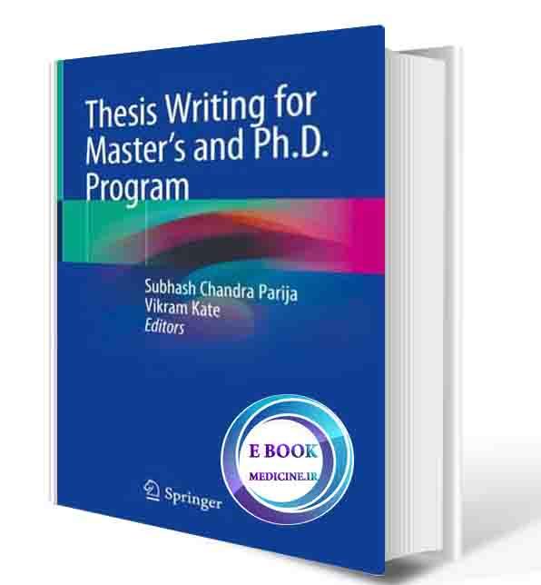 دانلود کتاب Thesis Writing for Master's and Ph.D. Program  2018 (ORIGINAL PDF)